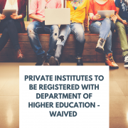 Private InstituteS To Be Registered With Department of Higher Education - WAIVED-2(1)