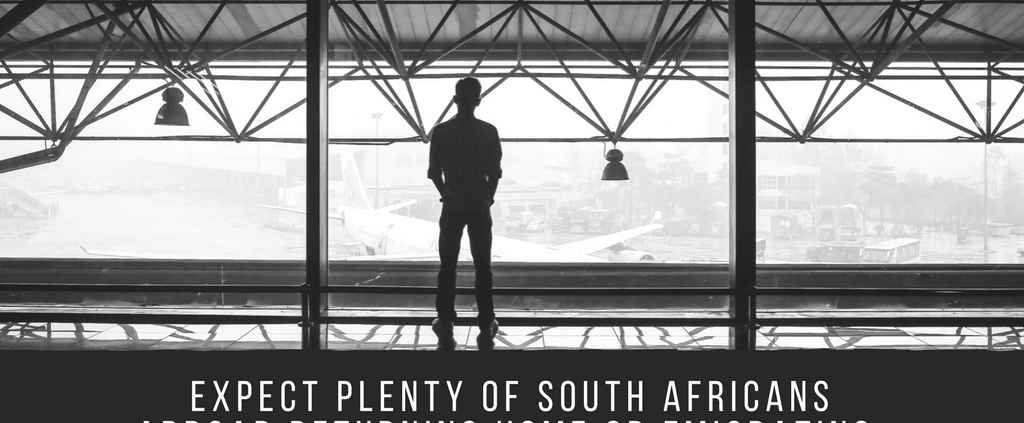 EXPECT PLENTY OF SOUTH AFRICANS ABROAD RETURNING HOME OR EMIGRATING-3-2