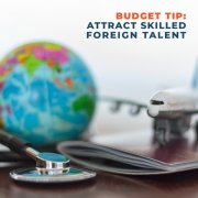 Budget Tip Attract Skilled Foreign Talent