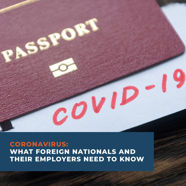 CoronaVirus What Foreign Nationals And Their Employers Need to Know