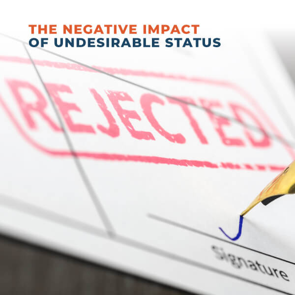 The Negative Impact Of Undersirable Status