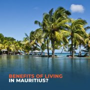 Benefits-of-living-in-Mauritius-XP