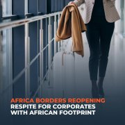 Africa-Borders-Reopening-Respte-for-Corporate-With-African-Footprint