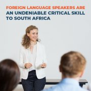 Foreign Language Speakers Are An Undeniable Critical Skill To South Africa