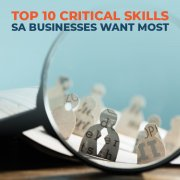 Top 10 Critical Skills SA Businesses Want Most